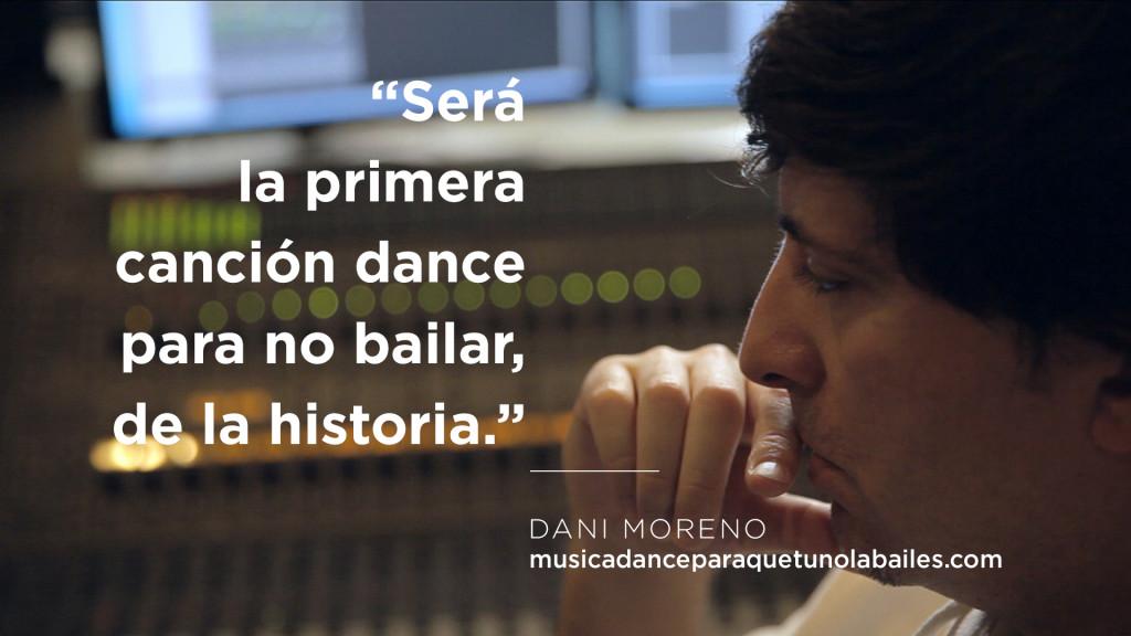 Dani Moreno - Música Dance para que tú no la bailes
